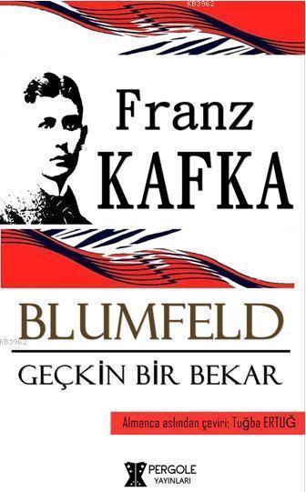 Blumfeld Geçkin Bir Bekar