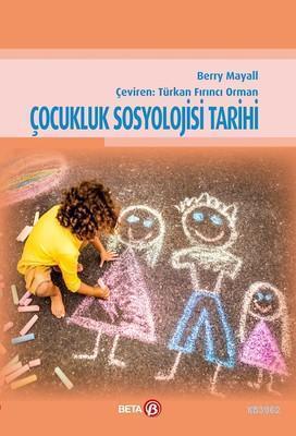 Çocukluk Sosyolojisi Tarihi