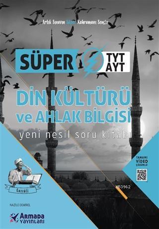 Süper TYT-AYT Din Kültürü ve Ahlak Bilgisi Soru Kitabı