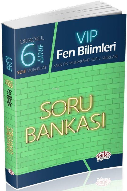 Editör Yayınları 6. Sınıf VIP Fen Bilimleri Soru Bankası Editör
