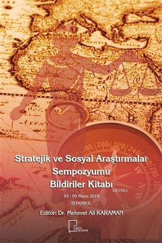 Stratejik ve Sosyal Araştırmalar Sempozyumu Bildiriler Kitabı