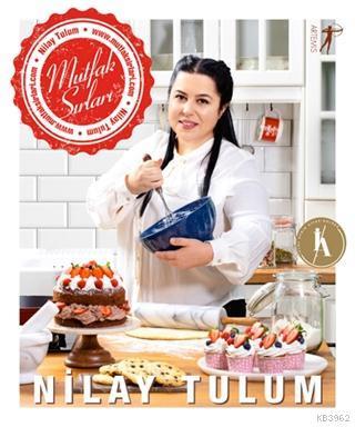 Sosyal Medya Fenomeni Nilay Tulum'dan Mutfak Sırları