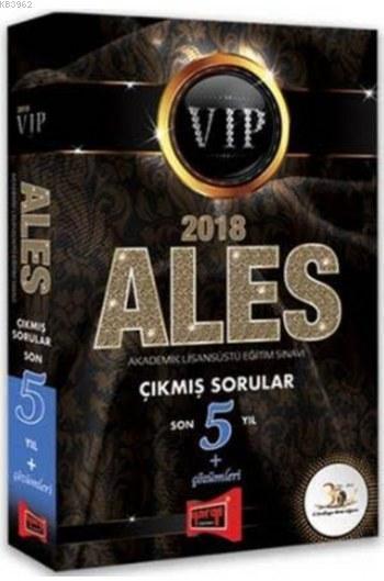 2018 ALES VIP Son 5 Yıl Çıkmış Sorular ve Çözümleri