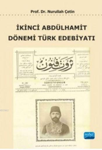 İkinci Abdülhamit Dönemi Türk Edebiyatı