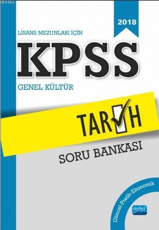 Lisans Mezunları İçin KPSS Tarih Soru Bankası (2018)