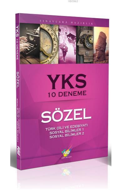 YKS Sözel 10 Deneme (Türk Dili Ve Edebiyatı-Sosyal Bilimler 1-Sosyal Bilimler 2)
