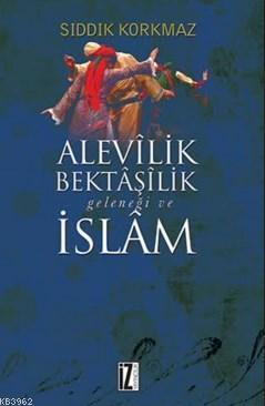 Alevilik Bektaşilik Geleneği Ve İslam