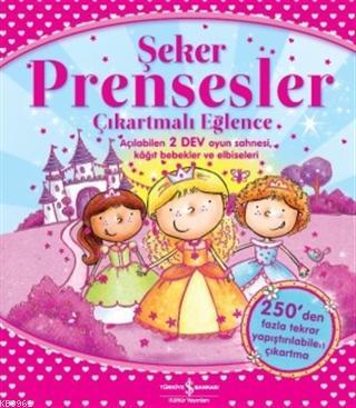 Şeker Prensesler Çıkartmalı Eğlence Açılabilen 2 Dev Oyun Sahnesi Kağıt Bebekler ve Elbiseleri