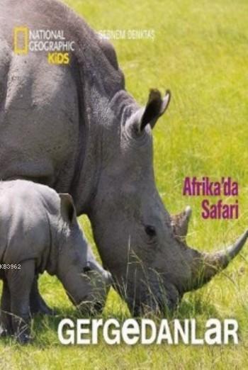 Afrika'da Safari Gergedanlar
