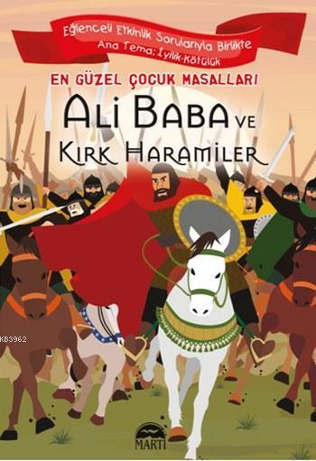 Ali Baba ve Kırk Haramiler; En Güzel Çocuk Masalları
