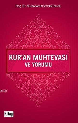 Kur'an Muhtevası ve Yorumu