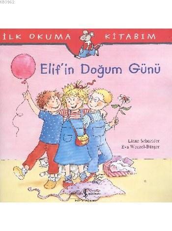 Elif'in Doğum Günü