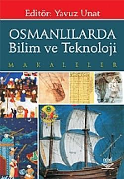 Osmanlılarda Bilim ve Teknoloji; Makaleler