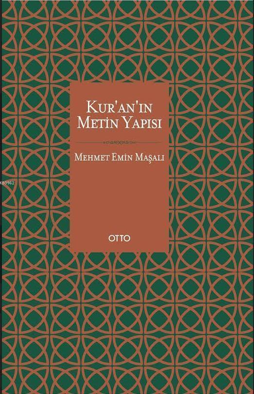 Kur'an'ın Metin Yapısı (Ciltli); Mushaf Tarihi ve İmlâsı