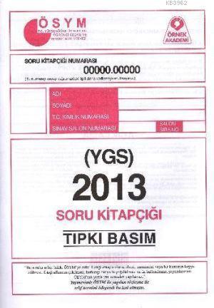 ÖSYM YGS 2013 Soru Kitapçığı (Tıpkı Basım)