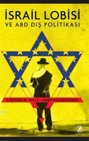 İsrail Lobisi ve ABD Dış Politikası