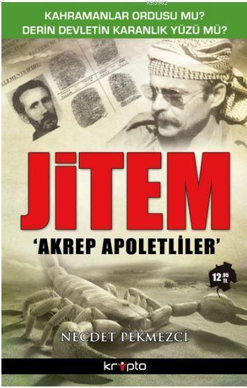 Jitem; Akrep Apoletliler
