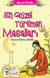 En Güzel Türkmen Masalları