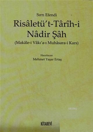 Risaletü't - Tarih-i Nadir Şah; Makale-i Vakı'a-ı Muhasara-i Kars