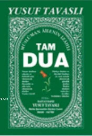 Tam Dua (Kod:C36); (Peygamberimizin Dilinden Duâlar)