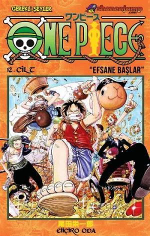 One Piece Cilt 12: Efsane Başlar