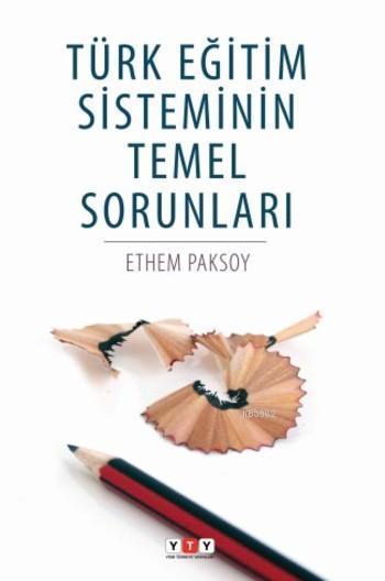 Türk Eğitim Sisteminin Temel Sorunları