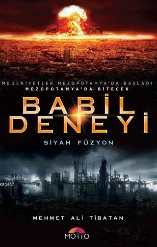 Babil Deneyi; Siyah Füzyon
