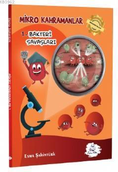 Mikro Kahramanlar-1/Bakteri Savaşları