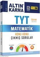 Altın Karma Yayınları TYT Matematik Konu Konu Çıkmış Sorular Altın Karma
