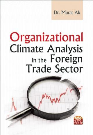 Organizational Climate Analysis in the Foreign Trade Sector