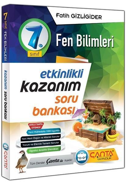 Çanta Yayınları 7. Sınıf Fen Bilimleri Etkinlikli Kazanım Soru Bankası Çanta