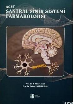Acet Santral Sinir Sistemi Farmakolojisi