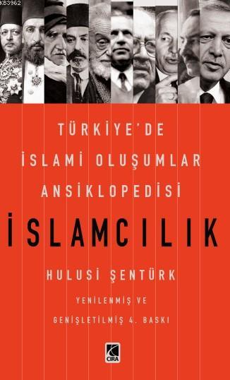 İslamcılık; Türkiye'de İslami Oluşumlar Ansiklopedisi