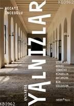 Anılarda Yalnızlar; 1940-60 Arası Türkiye Mimarlık Ortamına Bir Yolculuk
