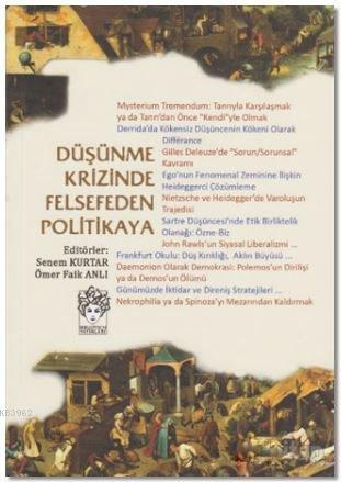 Düşünme Krizinde Felsefeden Politikaya