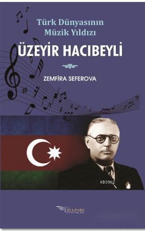 Üzeyir Hacıbeyli