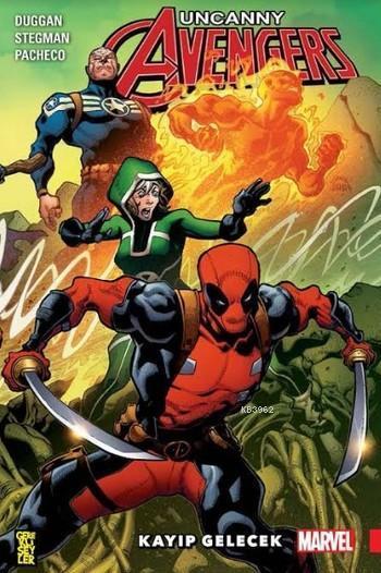 Uncanny Avengers Birlik 1; Kayıp Gelecek