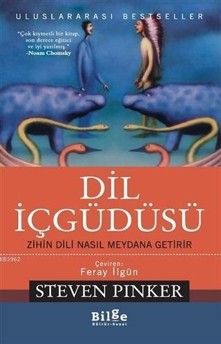 Dil İçgüdüsü; Zihin Dili Nasıl Meydana Getirir