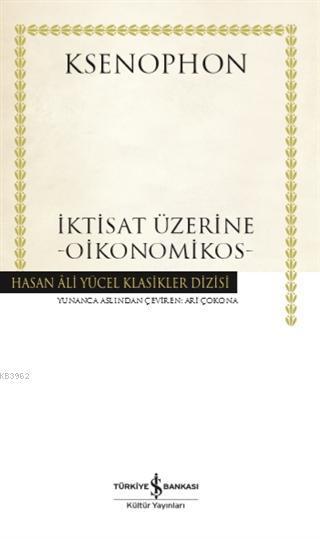 İktisat Üzerine - Oikonomikos (Ciltli) Ciltli