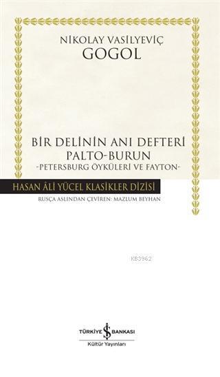 Bir Delinin Anı Defteri; Palto-Burun-Petersburg Öyküleri Ve Fayton