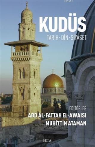 Kudüs; Tarih - Din - Siyaset
