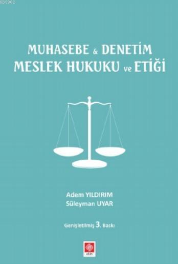 Muhasebe & Denetim Meslek Hukuku ve Etiği