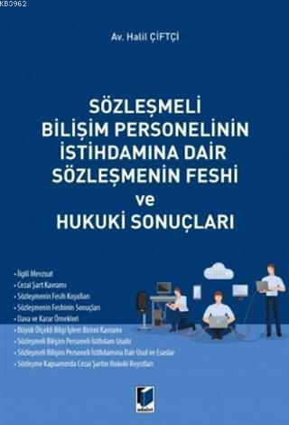 Sözleşmeli Bilişim Personelinin İstihdamına Dair Sözleşmenin Feshi ve Hukuki Sonuçları
