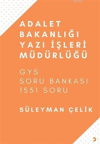 Adalet Bakanlığı Yazı İşleri Müdürlüğü GYS Soru Bankası - 1551 Soru