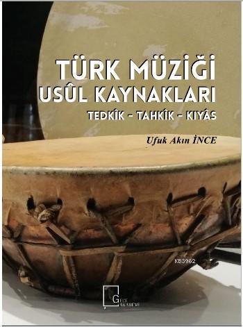 Türk Müziği Usül Kaynakları; Tedkik - Tahkik - Kıyas (16/8 - 30/8)