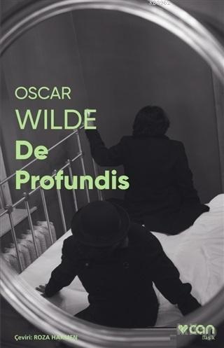 De Profundis (Fotoğraflı Klasikler)