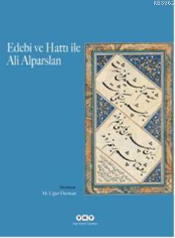 Edebi ve Hattı ile Ali Alparslan