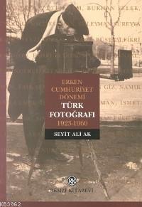 Türk Fotoğrafı; Erken Cumhuriyet Dönemi