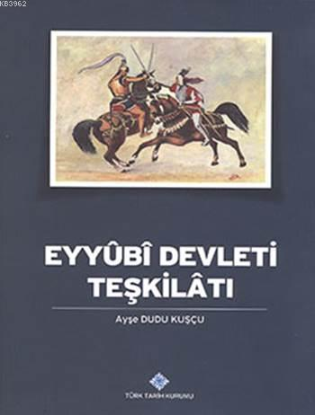 Eyyûbî Devleti Teşkilâtı