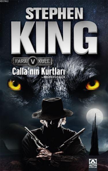 Calla'nın Kurtları Kara Kule 5